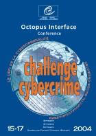 La Conférence sur les défis de la cybercriminalité (15 - 17 septembre 2004)